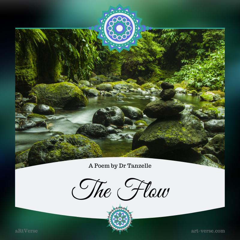 The Flow, artverse, art-verse.com, drabble, prose, literature, writing, inspirational, message, tanzelle oberholster, river, nature,