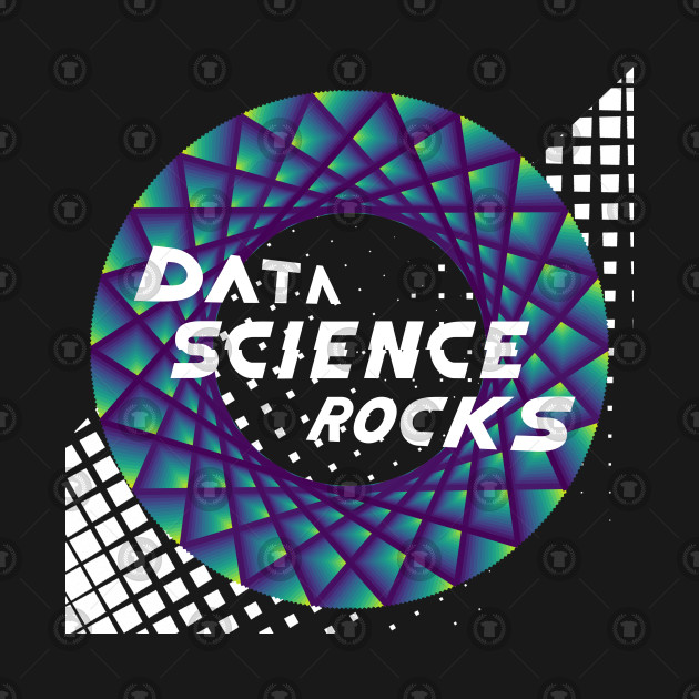 Data Science Rocks, Blue Green Yellow, Checkered Flag, Racing, Maurer Rose, Teepublic, Artverse, Tanzelle Oberholster, Design