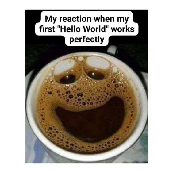 Hello World Python Coffee, Programming joke, meme, data science