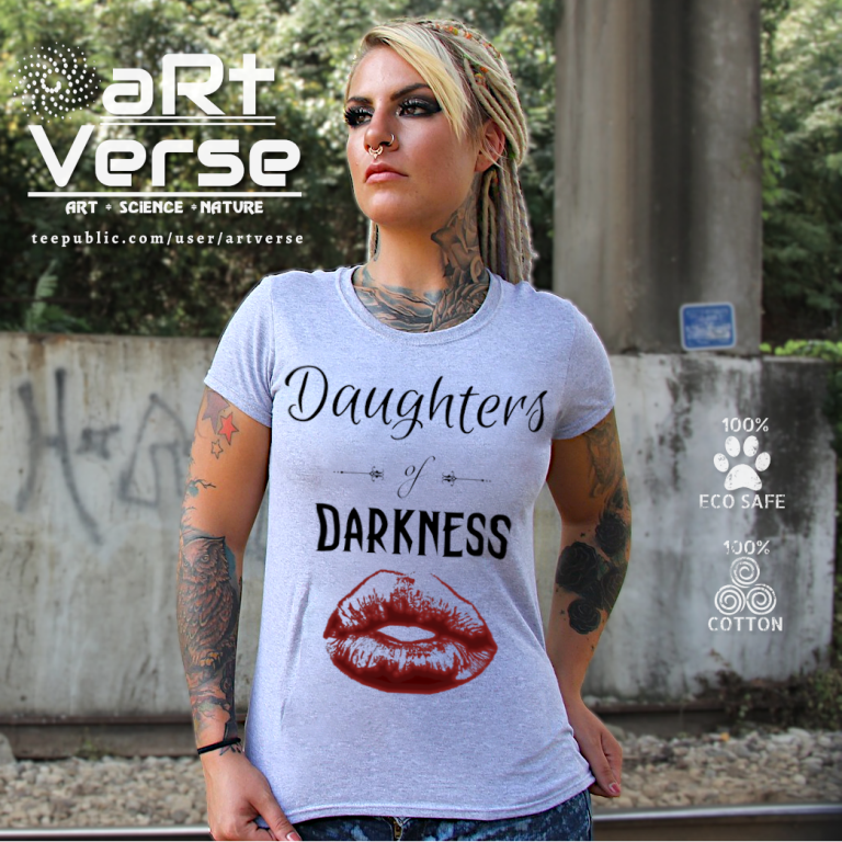 Ladies, T shirt, Daughters of Darkness, Lizzy Hale, Halestorm, aRtVerse, Teepublic, Shirts, eco safe, cotton, Fashion, T shirts, Women's Clothing, Boss Lady, Feminine, Individuality, Fierce, Women Empowerment, woman with dread locks and tattoos, gifts for feminists, gifts for strong women, gifts for independent women, gifts for rock lovers