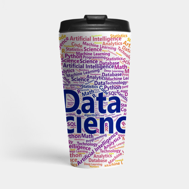gifts for data scientist, gifts for data analysts, gifts for data nerd, gifts for machine learning scientist, gifts for programmer, gifts for big data scientist, coffee mug, data science word cloud, artverse, teepublic, ggplot2, plasma color palette
