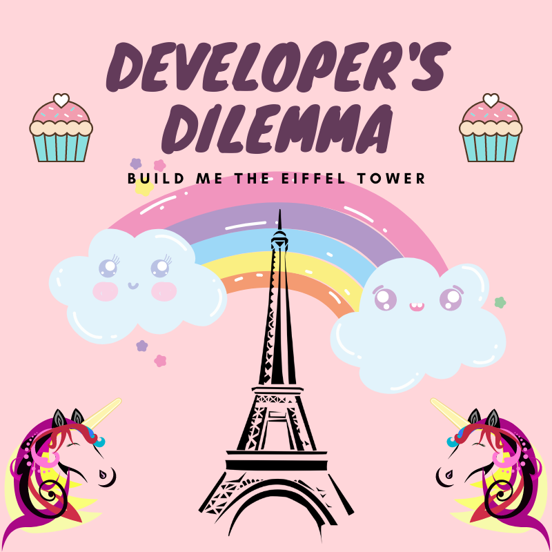 Developers Dilemma, Feature Image aRtVerse, Eiffel Tower, Rainbow, Cupcakes, Unicorns, Data Scientist, Data Analyst, Data Architect, Data Engineer, Software Developer, Software Engineer, Statistician, Boss Mind Reader, Developer, Programmer, Expectation, Reality